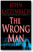Book review of THE WRONG MAN