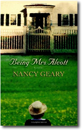 Being Mrs. Alcott by Nancy Geary