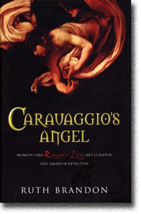 Caravaggio�s Angel by Ruth Brandon