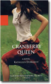 The Cranberry Queen by Kathleen Demarco