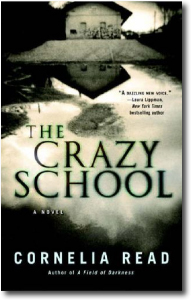 The Crazy School by Cornelia Read