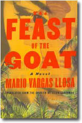 Feast of the Goat by Mario Vargas Llosa