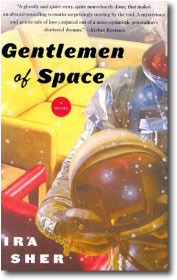 Gentlemen of Space by Ira Sher