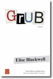 Grub by  Elise Blackwell