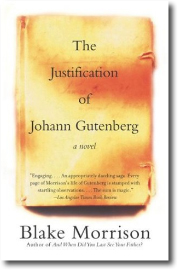 The Justification of Gutenberg by Blake Morrison