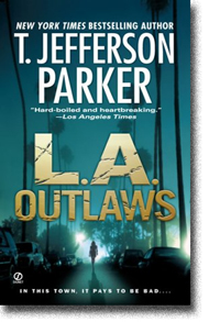 LA Outlaws by T. Jefferson Parker