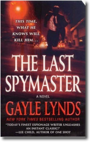 The Last Spymaster by Gayle Lynds