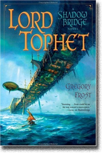Lord Tophet by Gregory Frost