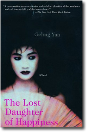 The Lost Daugher of Happiness by Geling Yan