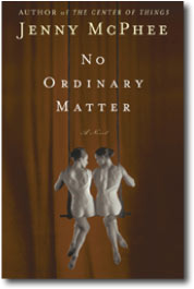 No Ordinary Matter by Jenny McPhee