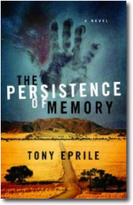 The Persistence of Memory by Tony Eprile