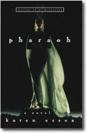 Pharoah by Karen Essex