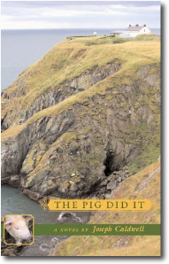 The Pig Did It by Joseph Caldwell