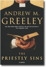The Priestly Sins by Andew M. Greeley