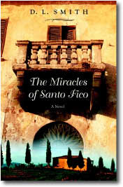 The Miracles of Santo Fico by Dennis L. Smith