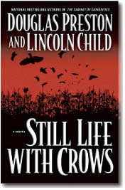Still Life with Crows by Douglas Preston & Lincoln Child