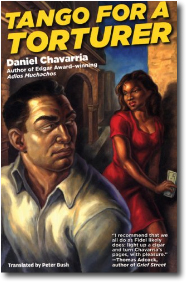 Tango for a Torturer by Daniel Chavarria