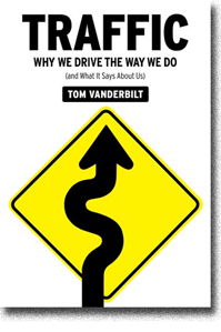 Why We Drive the Way we Do (And What it Says About Us) by Tom Vanderbilt