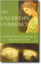 An Uncertain Currency