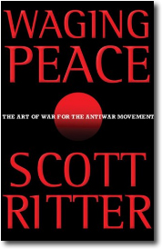 Waging Peace by Scott Ritter