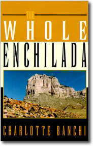 The Whole Enchilada by Charlotte Banchi