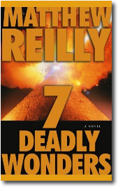 7 Deadly Wonders by Matthew Reilly