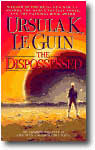 The Dispossed by Ursula K. LeGuin