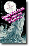 The Left Hand of Darkness by Ursula K LeGuin